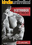 O Destruidor de Corações (MMA Fighter Livro 1)