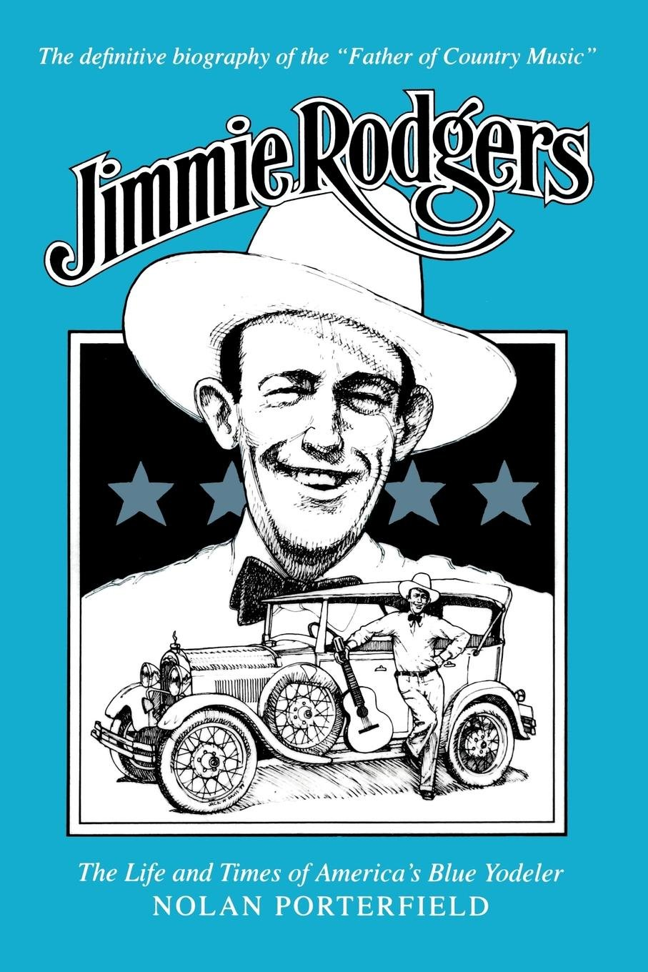 Jimmie Rodgers: The Life and Times of America's Blue Yodeler ebook