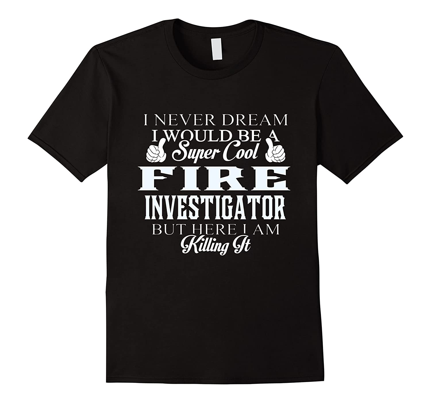 Dreamed would super cool Fire investigator killing it-Vaci