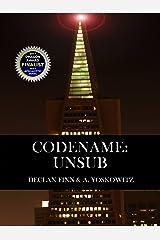 Codename: UnSub (The Last Survivors Book 2) Kindle Edition