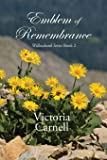 Emblem of Remembrance: Willowbank Series Book 2