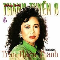 Tinh Khuc Tran Thien Thanh