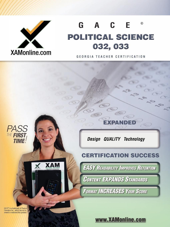 Gace Political Science 032 033 Teacher Certification Test Prep