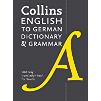 Collins English to German (One Way) Dictionary and Grammar: Trusted support for learning (German Edition)