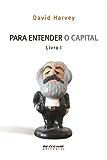 Para entender O Capital, livro 1