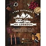 The Ultimate RV Logbook: The best RVer travel logbook for logging RV campsites and campgrounds to reference later. An amazing