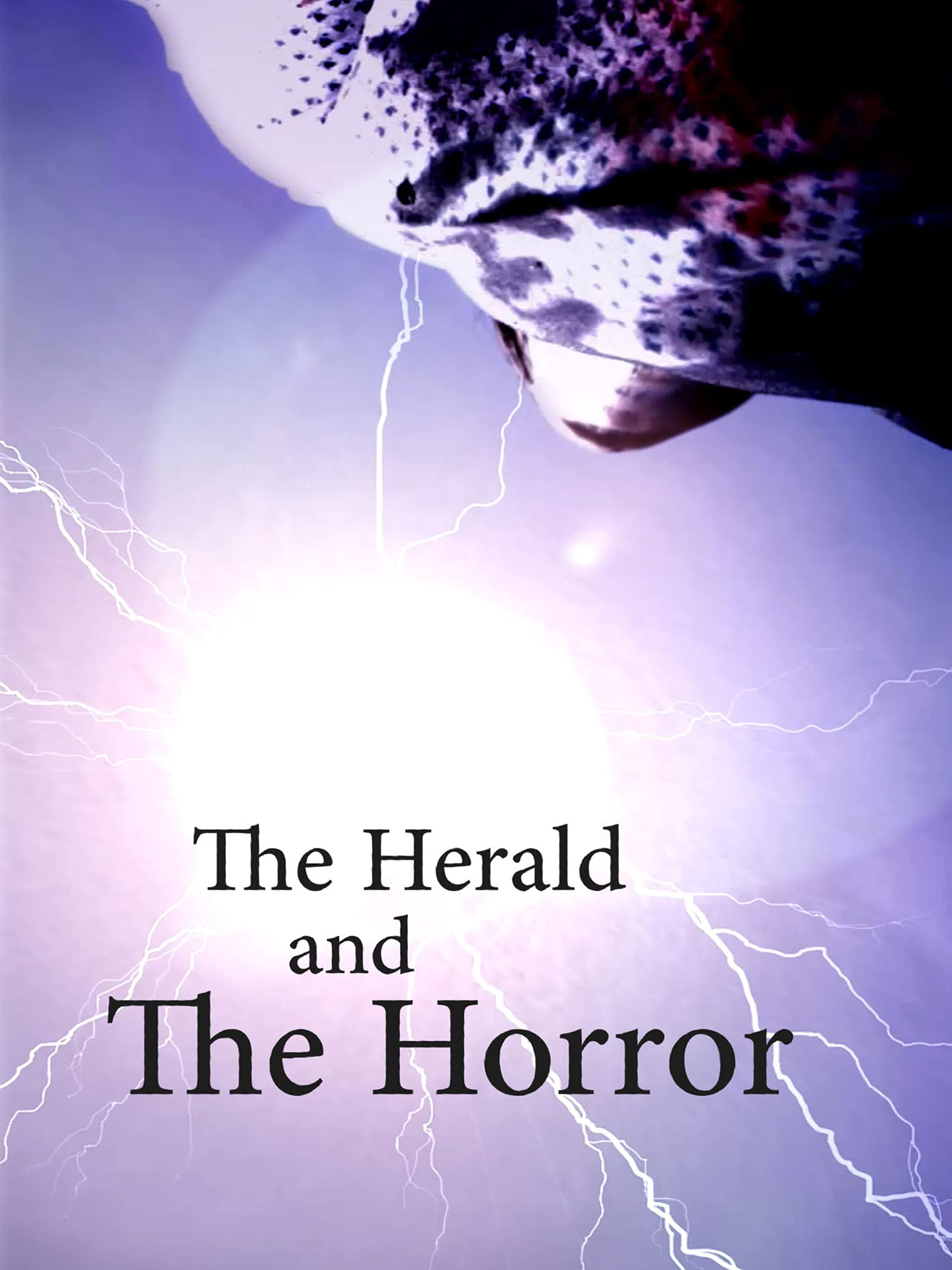 The Herald and the Horror