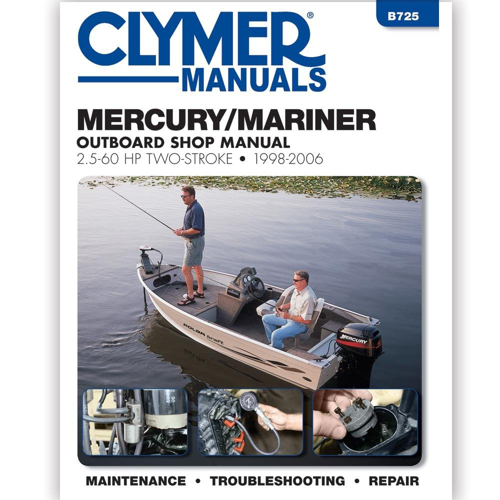 Amazon.com : CLYMER MANUAL MERC MARINER 2 STROKE OUTBOARD 2.5-60HP  1998-2006 : Sports & Outdoors