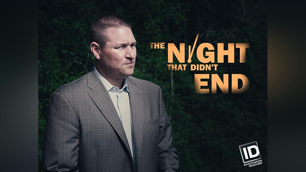 The Night That Didn't End - Season 1
