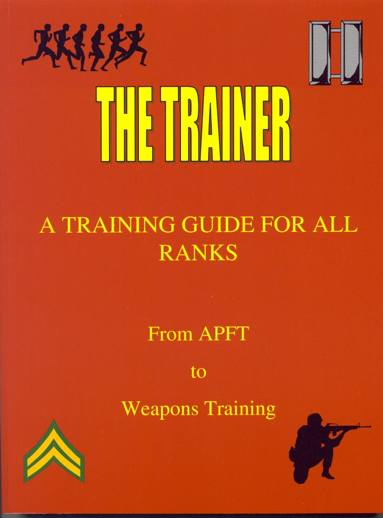Download The Trainer a Training Guide for All Ranks (From APFT to Weapons Training) pdf