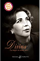 Divina: La mujer en veinte voces (Spanish Edition) Kindle Edition