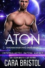 Aton: Dakonian Alien Mail Order Brides #2 (Intergalactic Dating Agency)