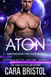 Aton: Dakonian Alien Mail Order Brides #2 (Intergalactic Dating Agency)
