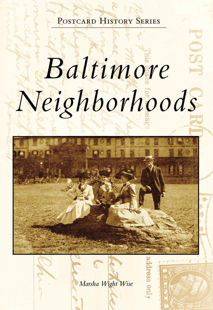 Read Online Baltimore Neighborhoods (MD) (Postcard History Series) ebook