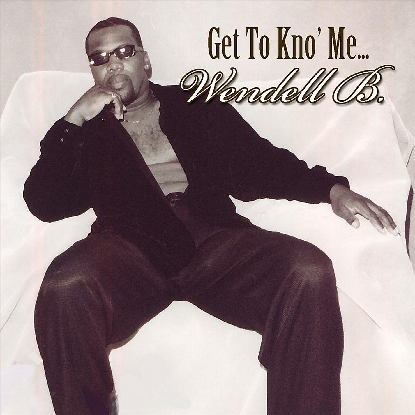 CD : Wendell B - Get to Kno Me