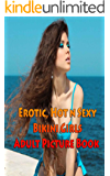 Erotic, Hot n Sexy Bikini Girls Adult Picture Book: Beauties showing Boobs for You (English Edition)
