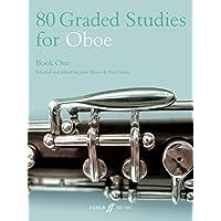80 Graded Studies for Oboe Book One: Bk.