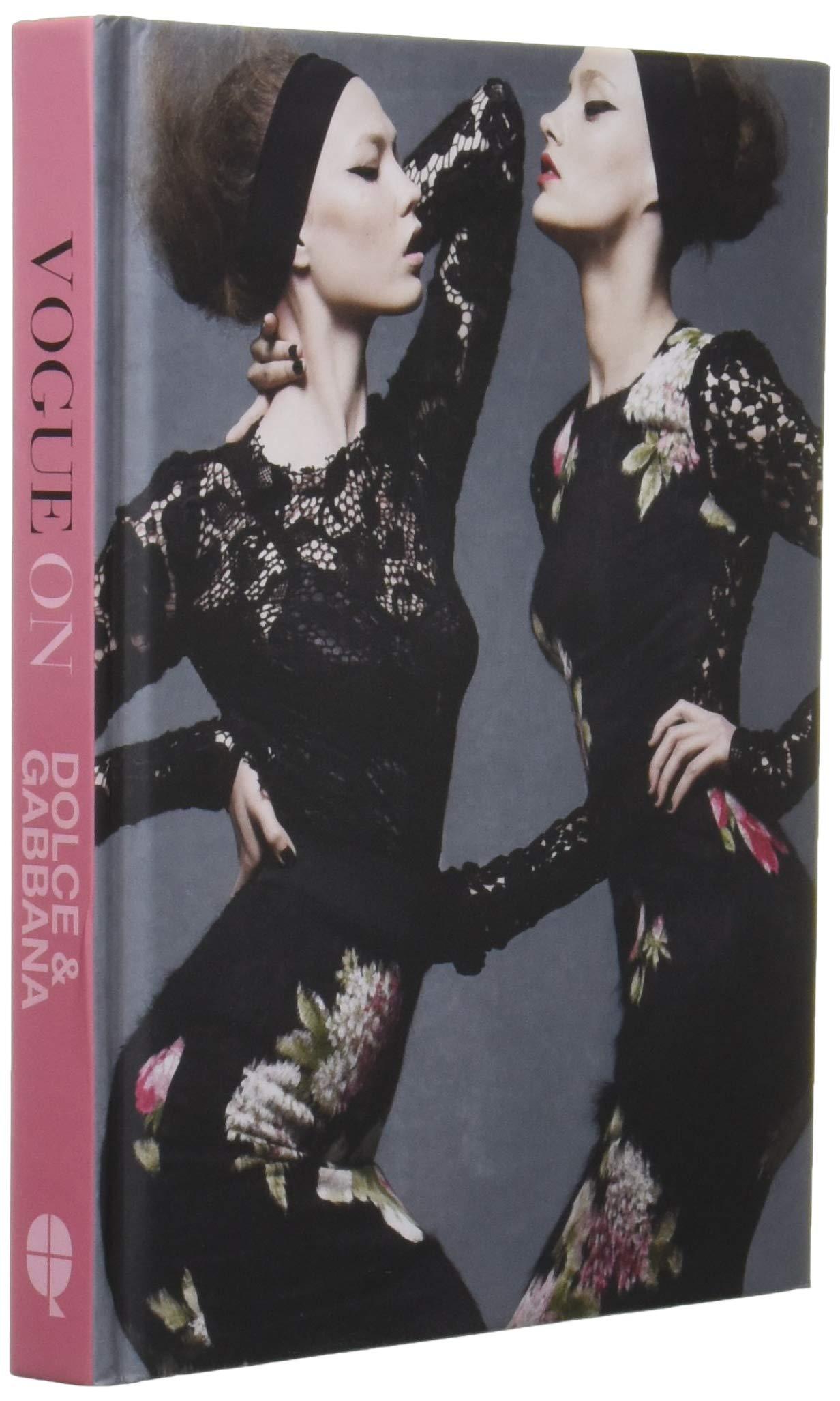 945399f994 Vogue on Dolce & Gabbana: Luke Leitch, Ben Evans: 9781849499729 ...