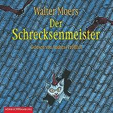 Der Schrecksenmeister (Zamonien 5) Hörbuch von Walter Moers Gesprochen von: Andreas Fröhlich
