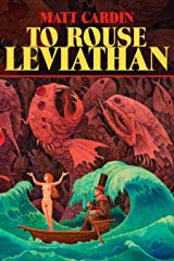 To Rouse Leviathan Kindle Edition