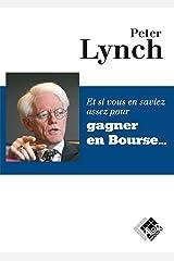 Et si vous en saviez assez pour gagner en bourse (VALOR) (French Edition) Paperback