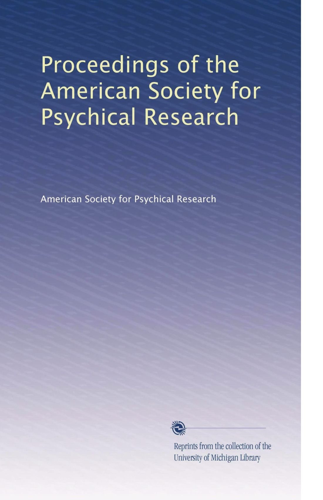 Proceedings of the American Society for Psychical Research pdf epub