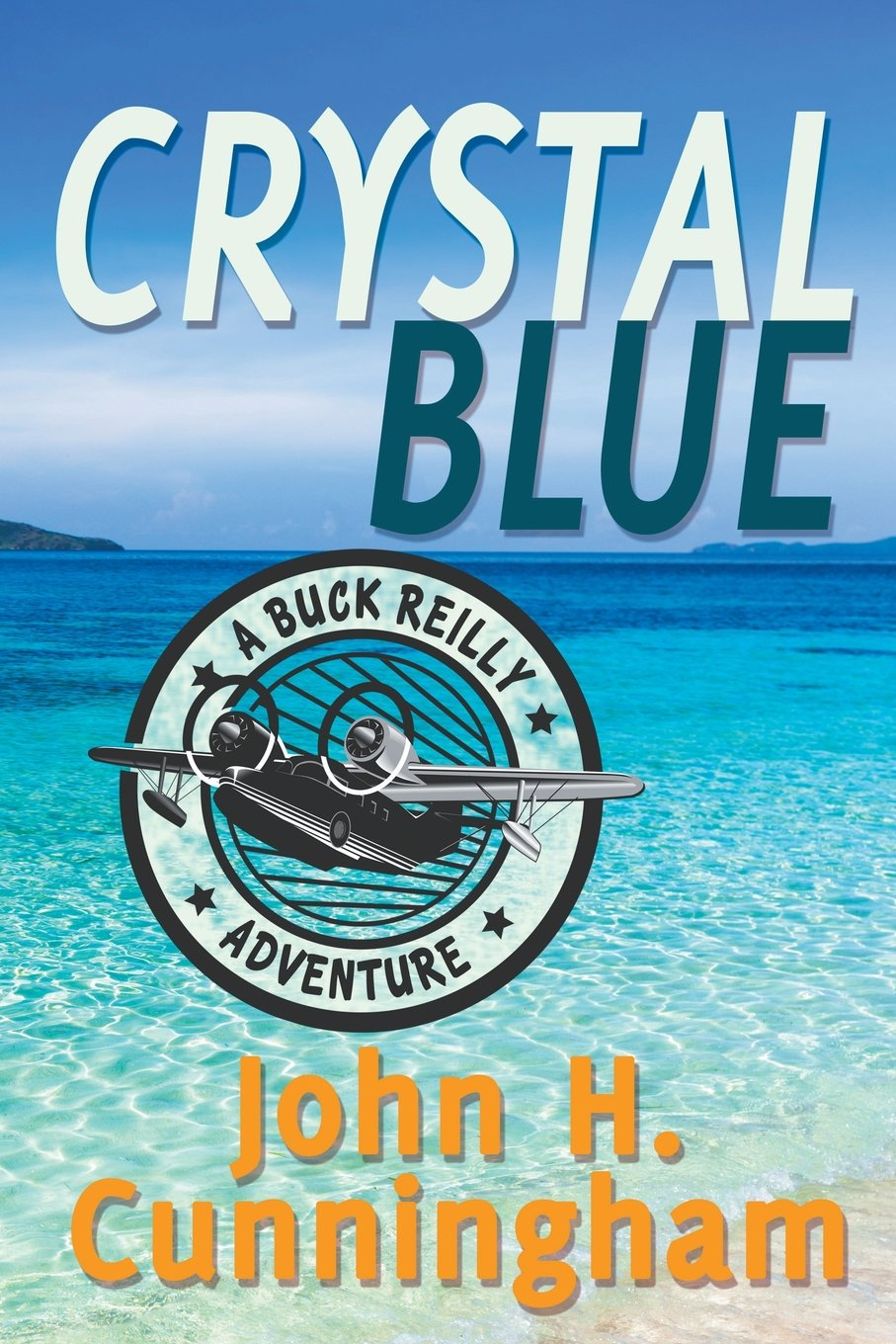 Crystal Blue (Buck Reilly Adventure Book 3) pdf epub