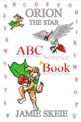 Orion the Star: ABC Sentence Book Kindle Edition