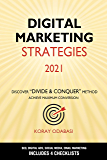 Digital Marketing Strategies 2021: Ultimate Guide to SEO, Google Ads, Facebook & Instagram Ads, Social Media, Email…