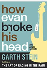 How Evan Broke His Head and Other Secrets: A Novel Kindle Edition