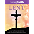Living Faith Lent: Daily Catholic Devotions Based on the Mass Readings for Year A