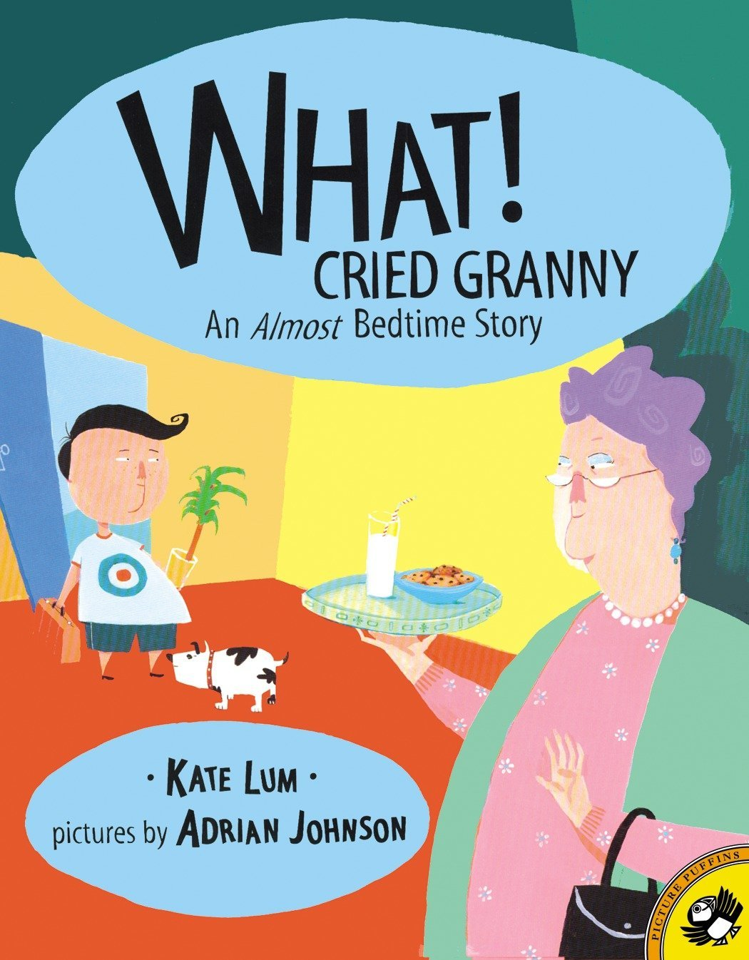 What! Cried Granny (Picture Puffins): Kate Lum, Adrian Johnson:  9780142300923: Amazon.com: Books