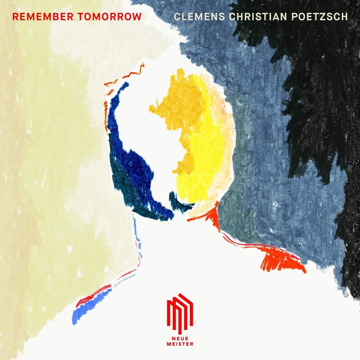 Vinilo : CLEMENS CHRISTIAN POETZSCH - Remember Tomorrow (LP Vinyl)