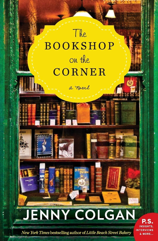 The Bookshop on the Corner: A Novel: Colgan, Jenny: 9780062467256 ...