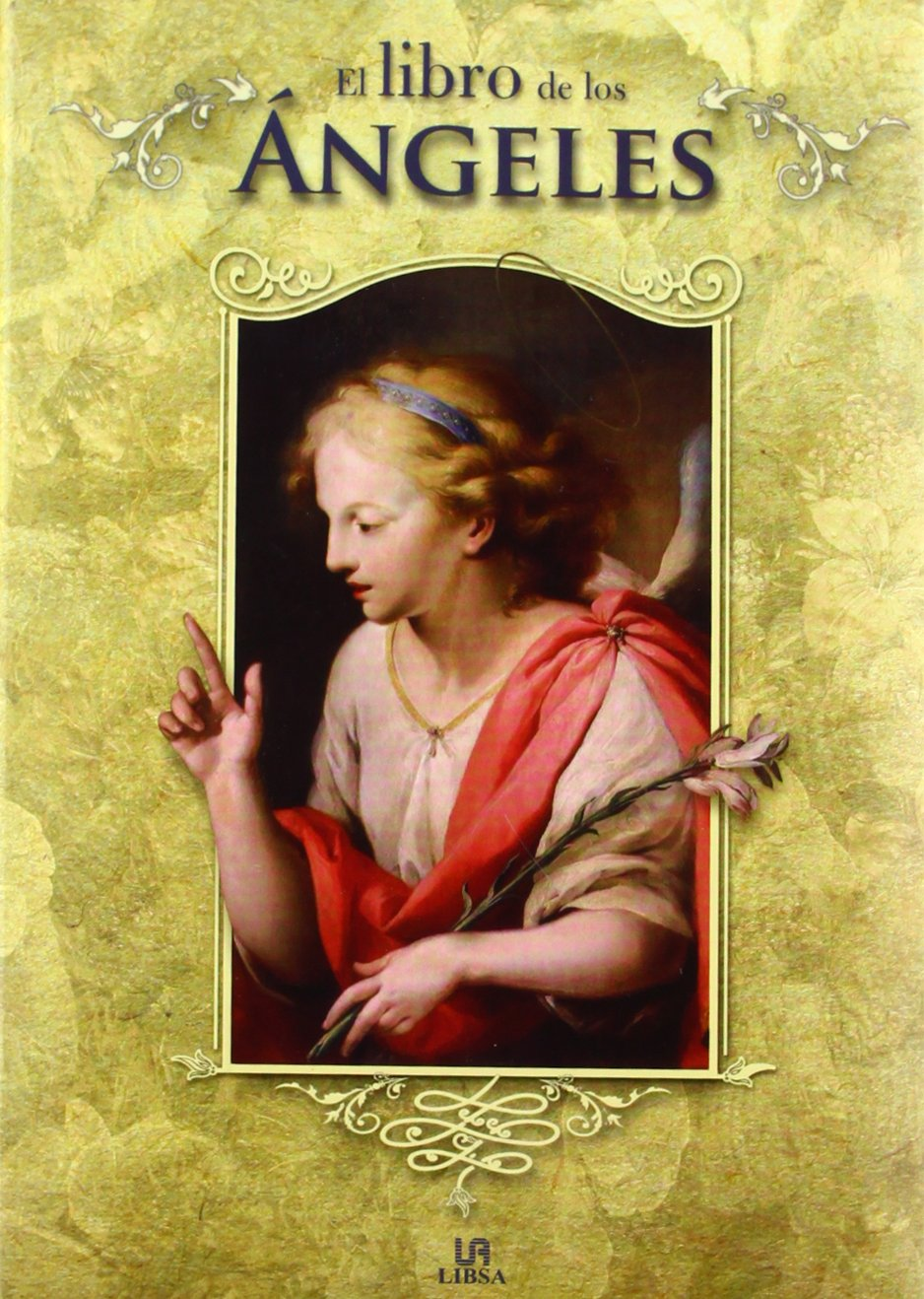El libro de los ángeles / The Book of Angels (Spanish Edition) ebook