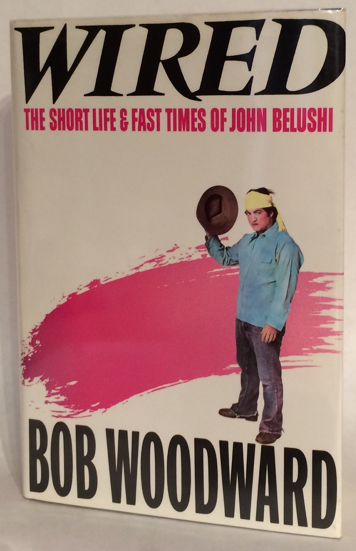 Wired: The Short Life and Fast Times of John Belushi: Amazon.co.uk ...