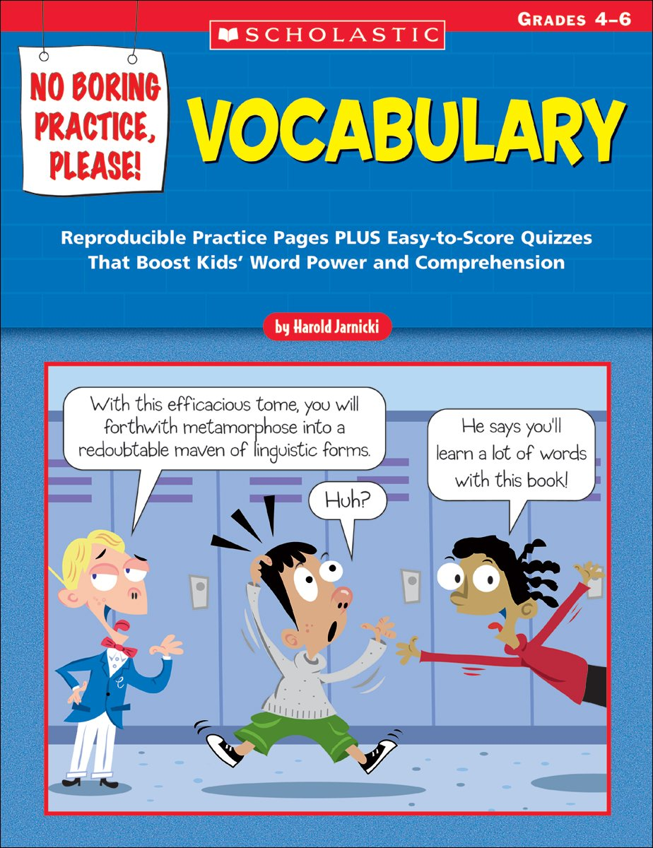 Download No Boring Practice, Please! Vocabulary: Reproducible Practice Pages PLUS Easy-to-Score Quizzes That Boost Kids' Word Power and Comprehension pdf epub
