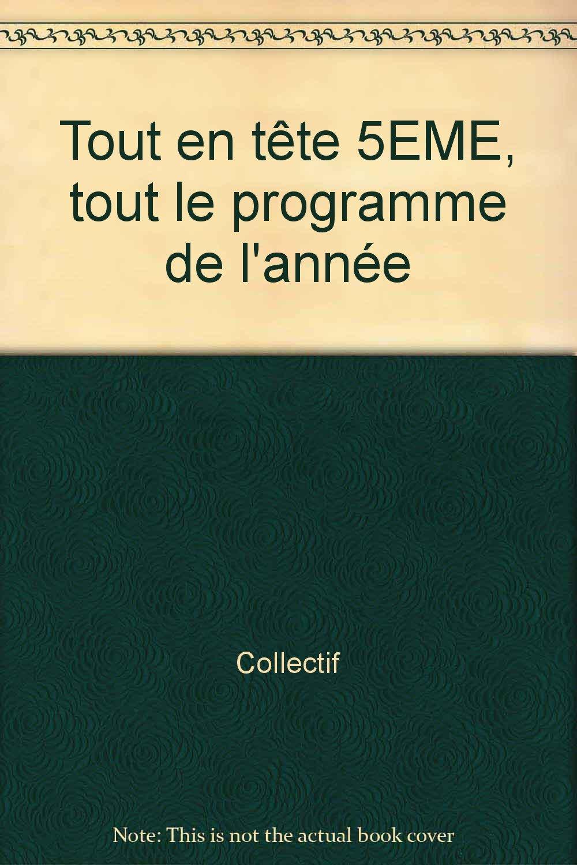 Amazon Fr Tout En Tête 5eme Tout Le Programme De L Année Noël Annick Aguado Fabienne Anton Denis Livres