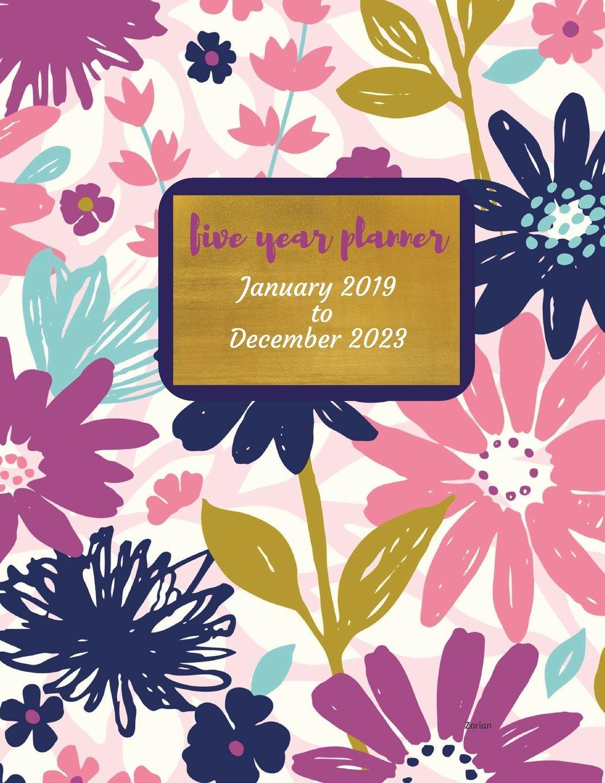 2019 - 2023 Zorian Five Year Planner: 2019-2023 Monthly ...