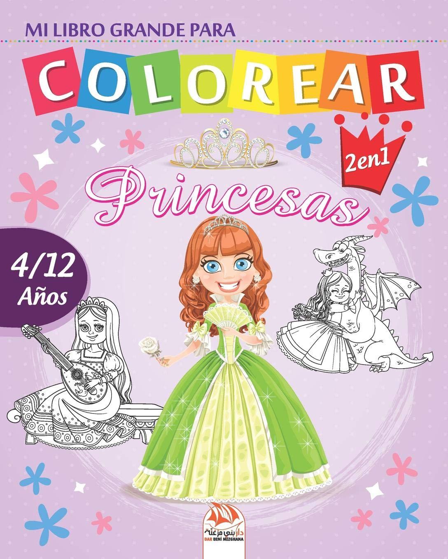 Mi libro grande para colorear - princesas: Libro para colorear ...