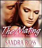 The Mating (Hostile Hearts Book 1)