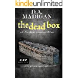 The Dead Box: And Other Stories To Scare You Shitless
