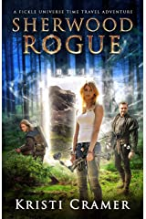 Sherwood Rogue (A Fickle Universe Time Travel Adventure) (Volume 1) Paperback