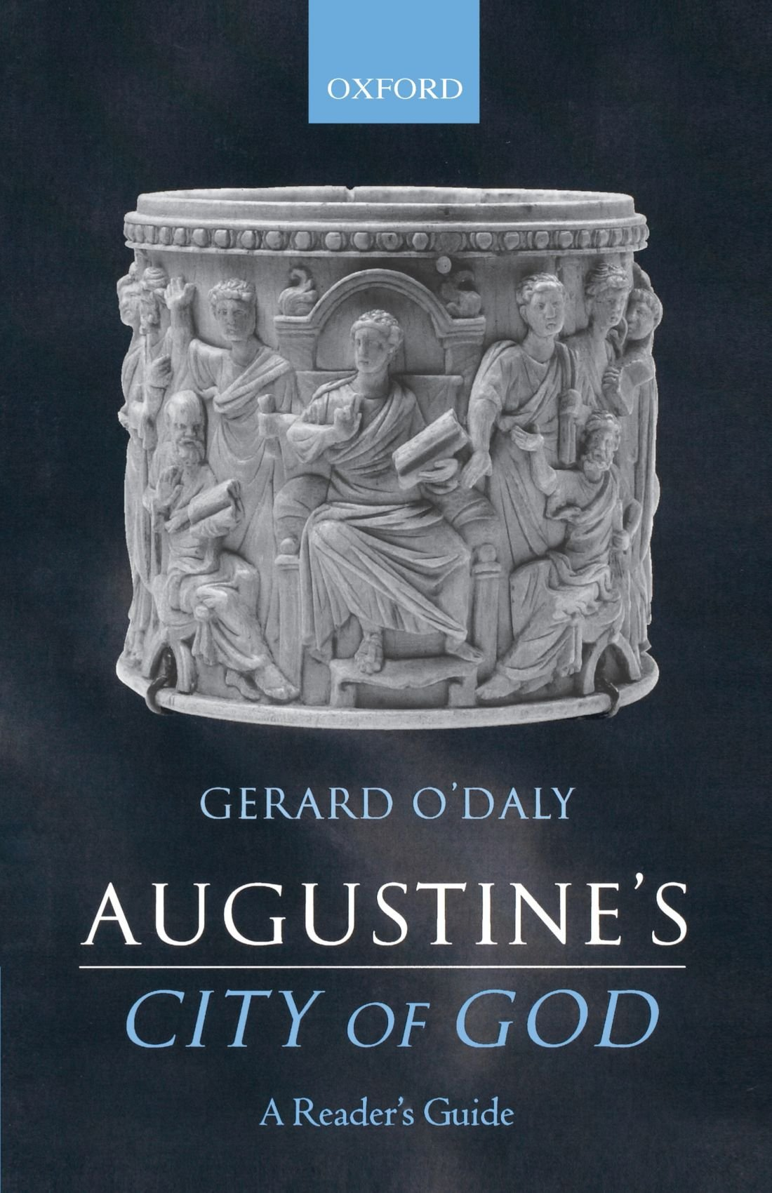 Augustine's City of God: A Reader's Guide by Oxford University Press