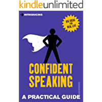 Introducing Confident Speaking: A Practical Guide (Introducing...)