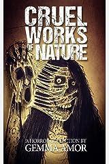 Cruel Works of Nature: 11 Illustrated Horror Novellas Paperback