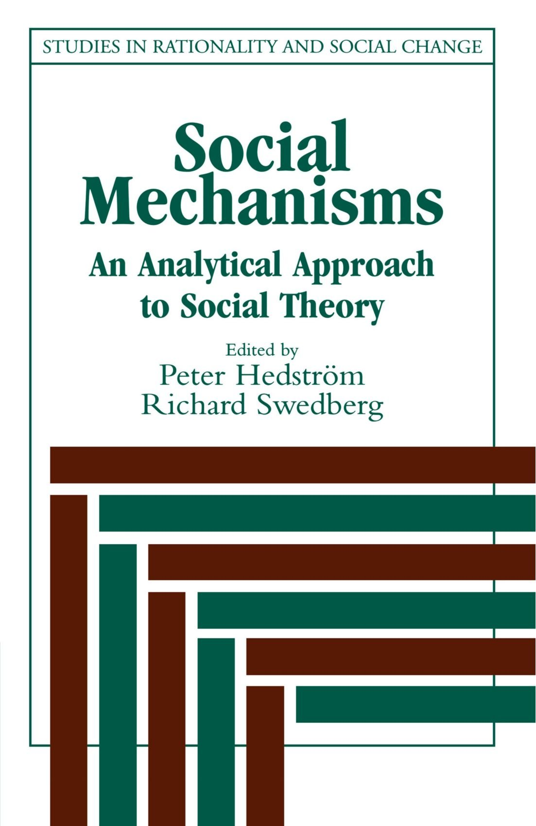 Social Mechanisms An Analytical Approach To Social Theory Studies