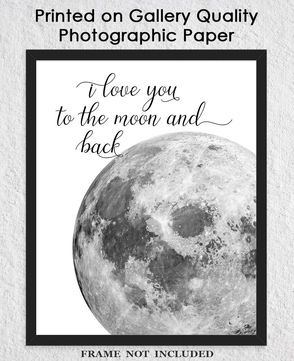 I Love You To The Moon And Back Typography Wall Art Print 8x10 Unframed Picture Great Gift Idea Under 15 For A Significant Other Or That Special Person In Your