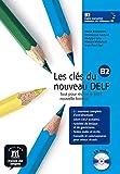 Les clés du nouveau DELF B2 - Libro del alumno + CD (Fle- Texto Frances)