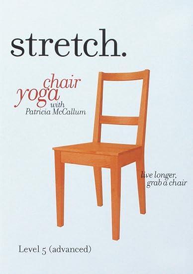 Amazon.com: STRETCH. Chair Yoga with Patricia McCallum ...